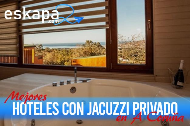 mejores hoteles con jacuzzi en la habitacion a coruna