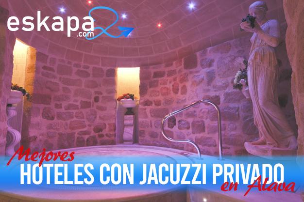 mejores hoteles con jacuzzi en la habitacion alava