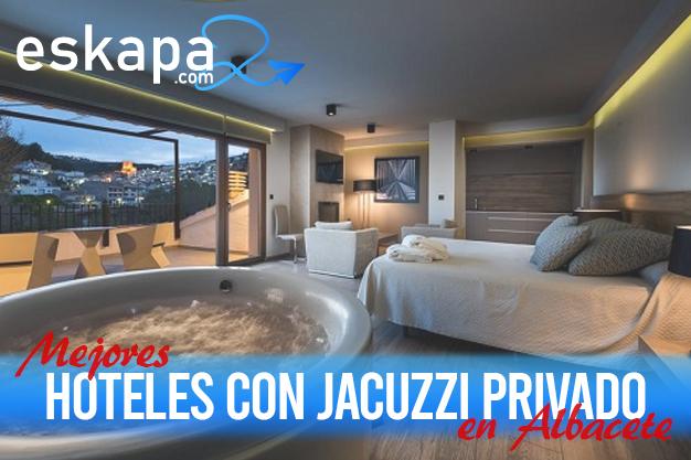 mejores hoteles con jacuzzi en la habitacion albacete
