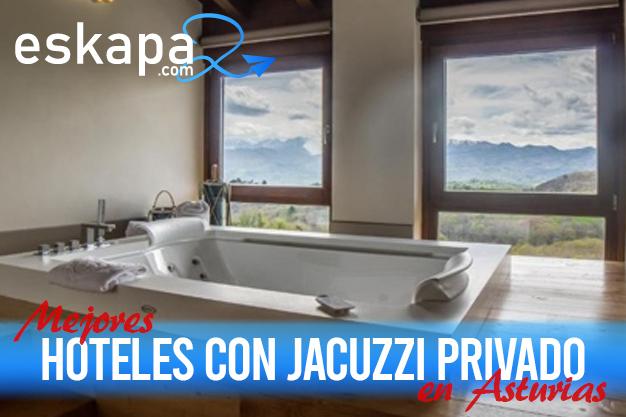 mejores hoteles con jacuzzi en la habitacion asturias