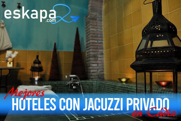 mejores hoteles con jacuzzi en la habitacion cadiz