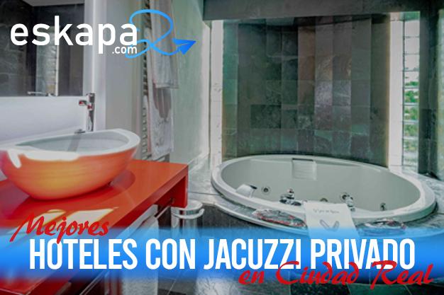 mejores hoteles con jacuzzi en la habitacion ciudad real