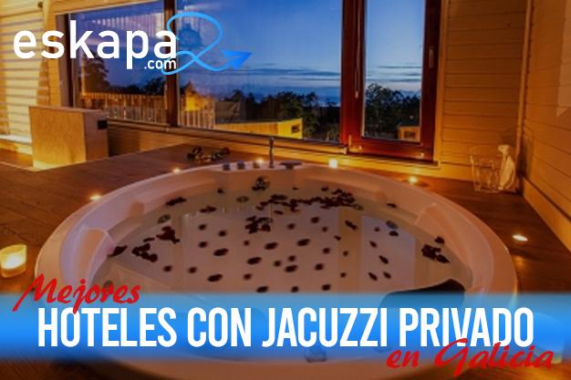 mejores hoteles con jacuzzi en la habitacion galicia