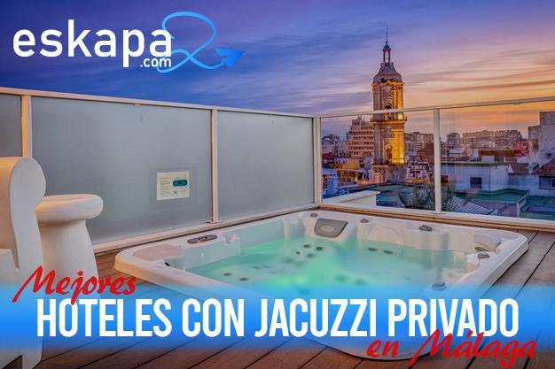 mejores hoteles con jacuzzi en la habitacion malaga