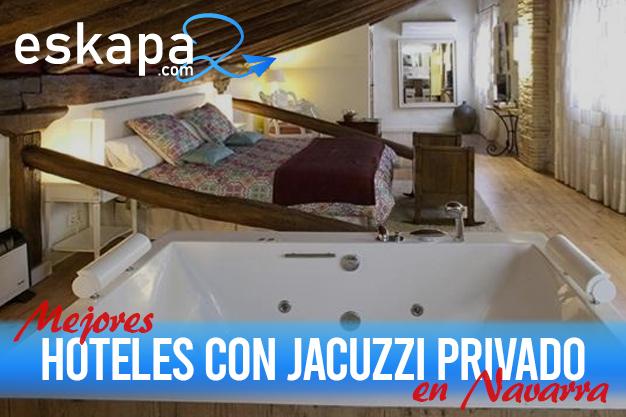 mejores hoteles con jacuzzi en la habitacion navarra