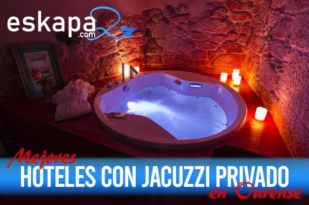 mejores hoteles con jacuzzi en la habitacion ourense