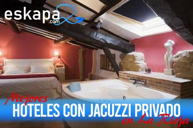 mejores hoteles con jacuzzi en la habitacion rioja