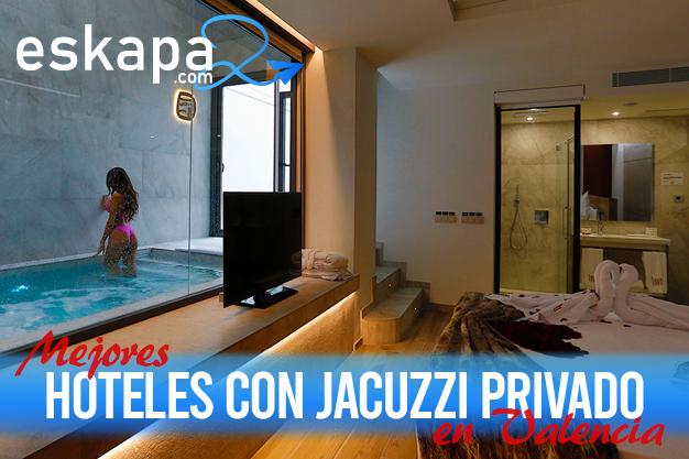 mejores hoteles con jacuzzi en la habitacion valencia