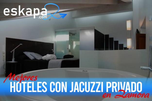 mejores hoteles con jacuzzi en la habitacion zamora